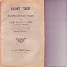 Libros antiguos: NOCIONES TECNICAS DE LAS PRINCIPALES INDUSTRIAS FABRILES 1895. Lote 53946304
