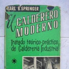 Libros antiguos: EL CALDERERO MODERNO. Lote 53952870