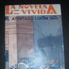 Libros antiguos: 1929 - EL ATENTADO CONTRA DATO - LA NOVELA VIVIDA. Lote 53965088