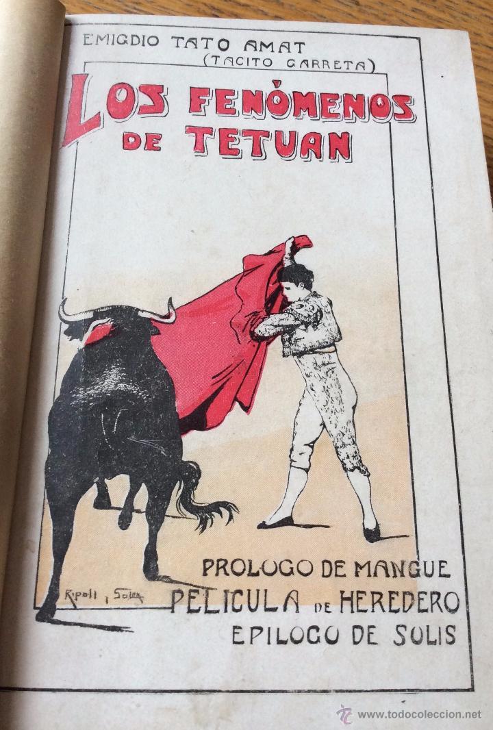 LIBRO TOROS LOS FENÓMENOS DE TETUÁN, DE EMIGDIO TATO AMATO, 1914 (Libros Antiguos, Raros y Curiosos - Bellas artes, ocio y coleccionismo - Otros)