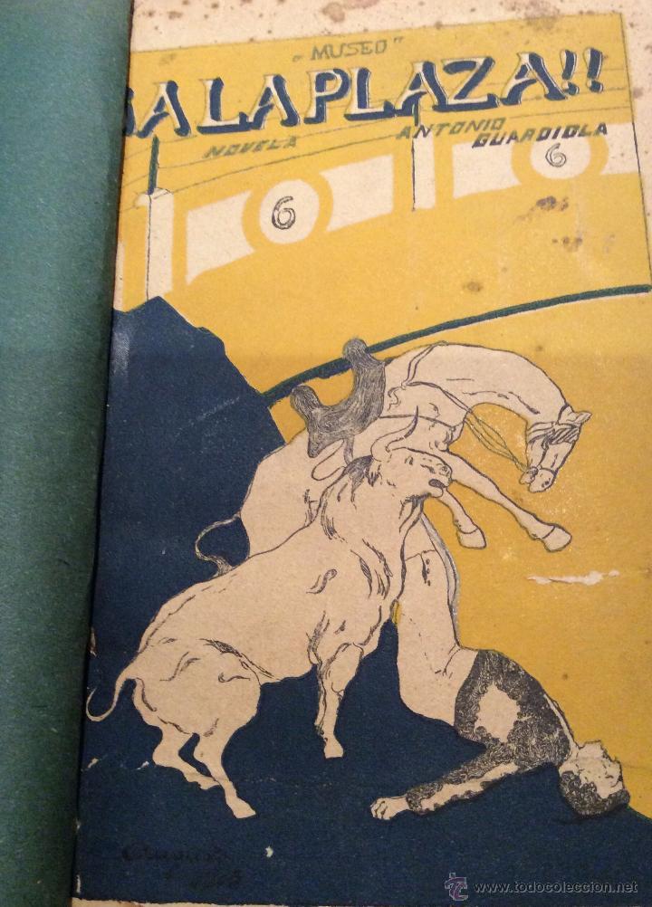 LIBRO TOROS ¡¡A LA PLAZA!!, DE ANTONIO GUARDIOLA 1915 (Libros Antiguos, Raros y Curiosos - Bellas artes, ocio y coleccionismo - Otros)