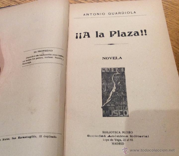 Libros antiguos: Libro toros ¡¡A la plaza!!, de Antonio Guardiola 1915 - Foto 4 - 53989216