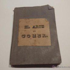 Libros antiguos: LOS PLACERES DE LA MESA O EL ARTE DE COMER. BERCHOUX. Lote 53998588