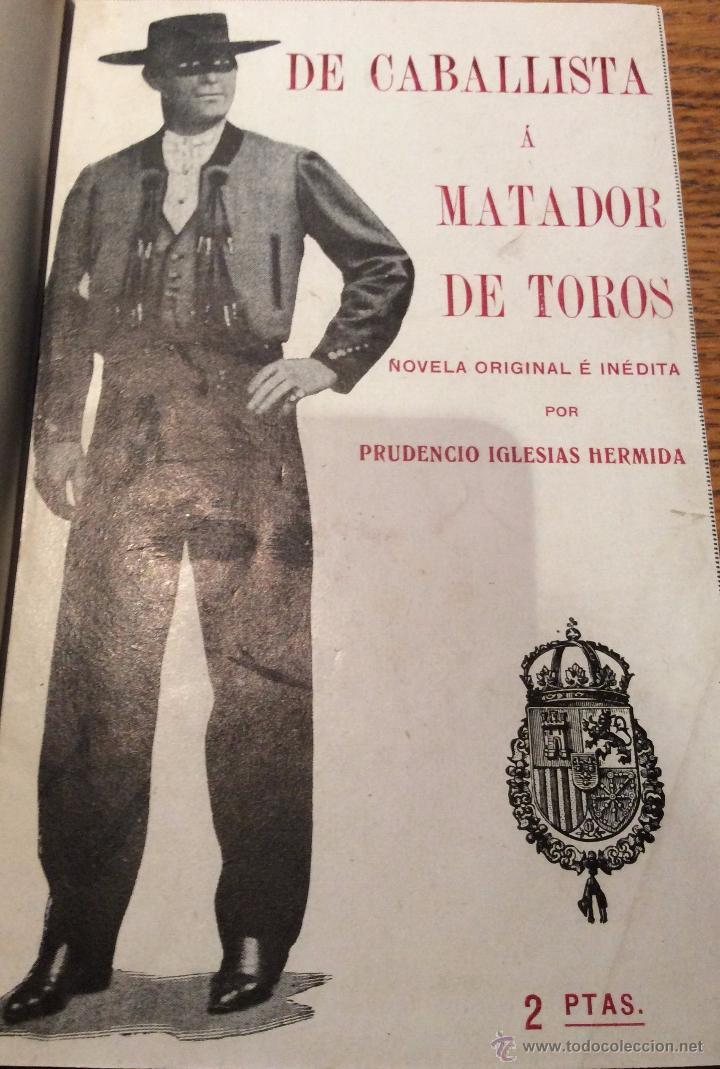 LIBRO TOROS DE CABALLISTA A MATADOR DE TOROS, AÑO 1915 (Libros Antiguos, Raros y Curiosos - Bellas artes, ocio y coleccionismo - Otros)