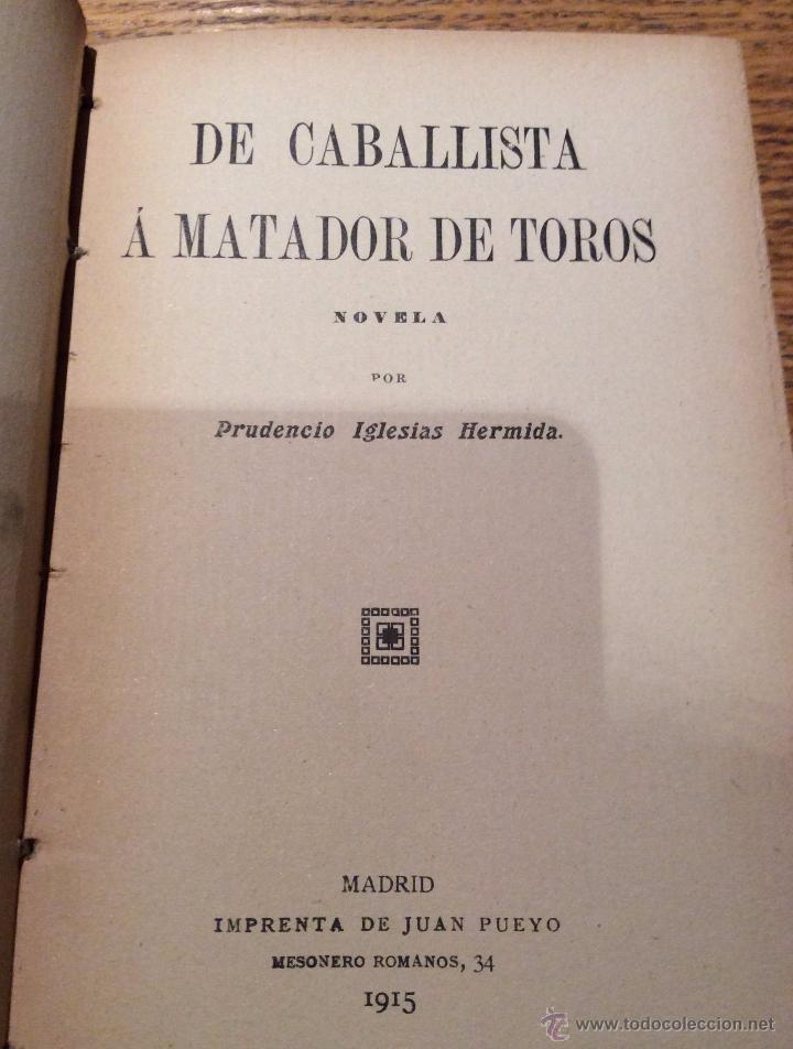 Libros antiguos: Libro toros De caballista a matador de toros, año 1915 - Foto 5 - 54003831