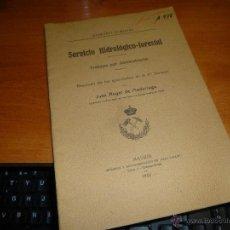 Libros antiguos: SERVICIO HIDROLOGICO FORESTAL, TRABAJOS POR ADMINISTRACION, POR ANGEL DE MADARIAGA, MADRID 1922. Lote 54038212