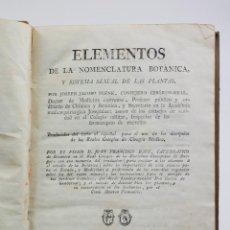 Libros antiguos: ELEMENTOS DE LA NOMENCLATURA BOTÁNICA, JUAN F. BAHI, BARCELONA AÑO 1802. 15X21 CM.. Lote 54051961