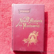 Libros antiguos: NUEVA HISTÓRIA DEL SANTUARI Y MONASTERIO DE N. S. DE MONTSERRAT. CRUSELLAS. TIPOGRA. CATOLICA. 1896. Lote 54101324