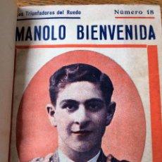 Libros antiguos: LIBRO TOROS LOS TRIUNFADORES DEL RUEDO: MANOLO BIENVENIDA, DE ANTONIO ORTS-RAMOS, 1931. Lote 54129304