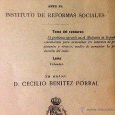 Libros antiguos: EL PROBLEMA AGRARIO EN EL MEDIODÍA DE ESPAÑA. (1904) CECILIO BENÍTEZ PORRAL. Lote 54136617