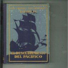 Libros antiguos: VASCO NUÑEZ DE BALBOA O EL DESCUBRIMIENTO DEL PACÍFICO. JOSÉ ESCOFET. Lote 54139065