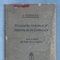 Libros antiguos: POLITISCHE OEKONOMIE/HISTORIA DE LA ECONOMÍA. - MADRID, 1933 - 21 X 13 CM., 302 PAG - TELA EDITORIAL. Lote 54140895