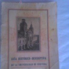 Libros antiguos: GUIA HISTORICO - DESCRIPTIVA DE LA UNIVERSIDAD DE CERVERA. Lote 54145865