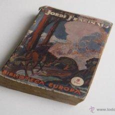 Libros antiguos: LA VIDA I MORT D'EN JORDI FRAGINALS - J. POUS I PAGÉS 1926. Lote 54169903