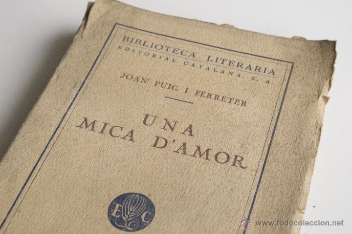Libros antiguos: Una mica d'amor - Joan Puig i Ferreter - Foto 2 - 54169995