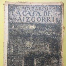 Libros antiguos: LA CASA DE AIZGORRI. PÍO BAROJA. 1920. Lote 54173549