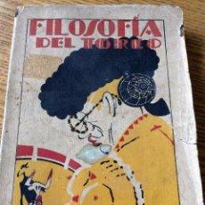 Libros antiguos: LIBRO TOROS FILOSOFÍA DEL TOREO, DE B. TORRALBA DE DAMAS. 1932. Lote 54173951