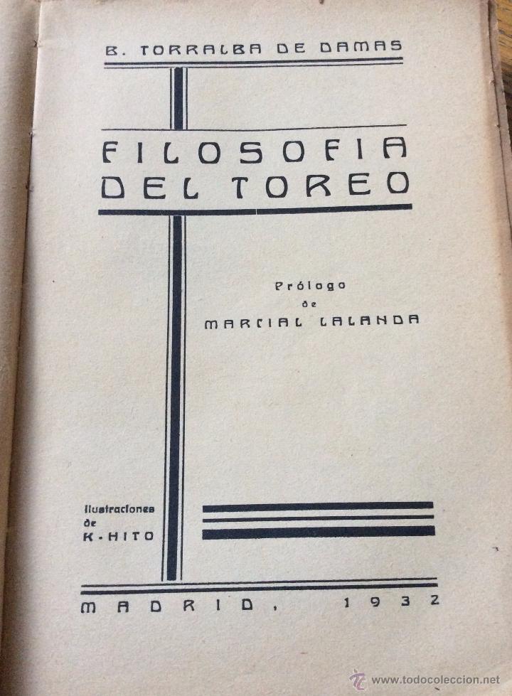 Libros antiguos: Libro toros Filosofía del toreo, de B. Torralba de Damas. 1932 - Foto 2 - 54173951