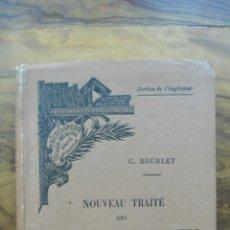 Libros antiguos: NOUVEAU TRAITÉ DES BYCYCLES ET BYCYCLETTES. C. BOURLET. 1898. . Lote 54177789