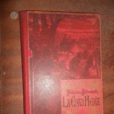 Libros antiguos: DR. FEDERICO SCHWARTZ HISTORIA UNIVERSAL EN CUADROS AMENOS E INSTRUCTIVOS EDAD MEDIA BARCELONA 1917. Lote 54180896