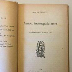 Libros antiguos: AMOR, INCONEGUDA TERRA. Lote 54191140