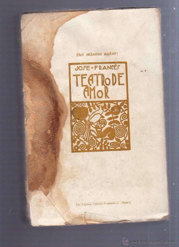 Libros antiguos: MIEDO, JOSÉ FRANCÉS, MUNDO LATINO 1922, CON DEDICATORIA Y FIRMA DEL AUTOR, RÚSTICA, 14 POR 19CM - Foto 3 - 54194494