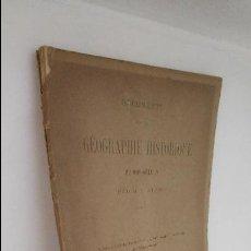 Libros antiguos: GÉOGRAPHIE HISTORIQUE. Lote 54202105