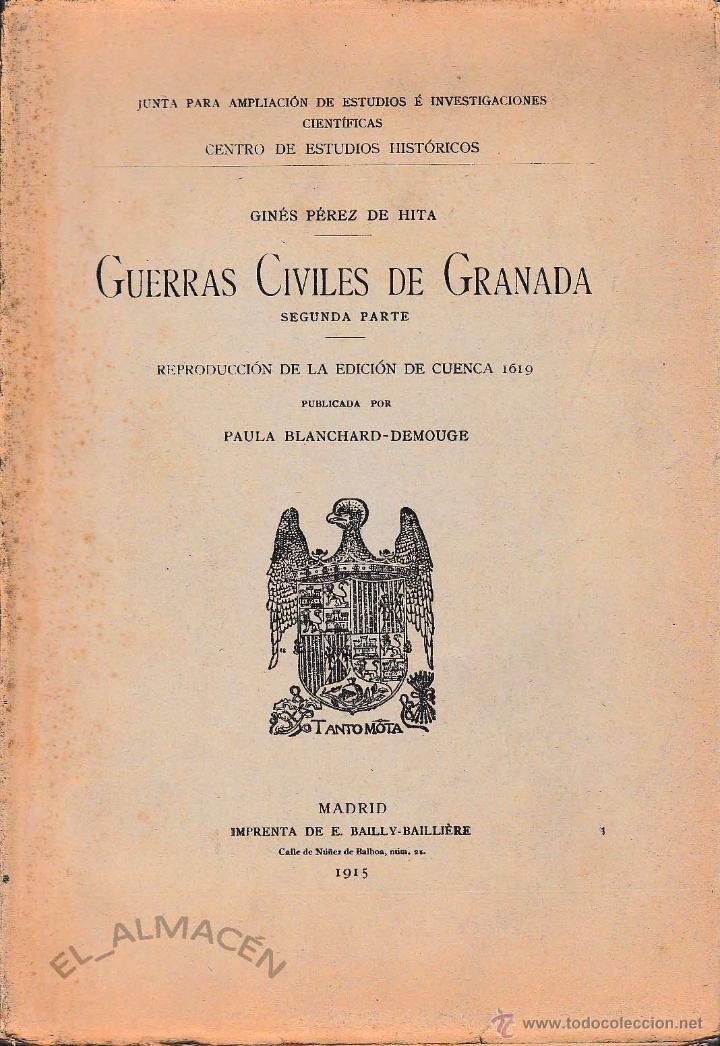 GUERRAS CIVILES DE GRANADA 2ªPARTE (PÉREZ DE HITA 1915) SIN USAR, DEFECTO. (Libros Antiguos, Raros y Curiosos - Historia - Otros)