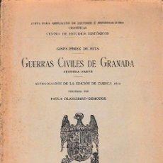 Libros antiguos: GUERRAS CIVILES DE GRANADA 2ªPARTE (PÉREZ DE HITA 1915) SIN USAR, DEFECTO.. Lote 54220452