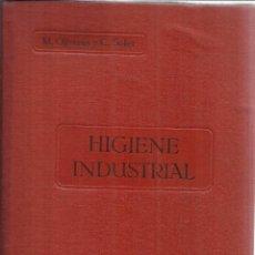 Libros antiguos - HIGIENE INDUSTRIAL. M. OLIVERAS Y C. SOLER. LIBRERÍA BOSH. BARCELONA. 1929 - 54243713