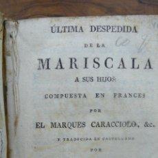 Libros antiguos: ÚLTIMA DESPEDIDA DE LA MARISCALA A SUS HIJOS. MARQUÉS CARACCIOLO. 1825. . Lote 54263639