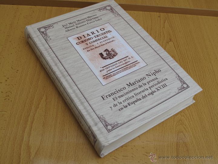 EL NACIMIENTO DE LA PRENSA Y DE LA CRÍTICA LITERARIA PERIODISTICA EN LA ESPAÑA DEL SIGLO XVIII.- (Libros Antiguos, Raros y Curiosos - Pensamiento - Otros)
