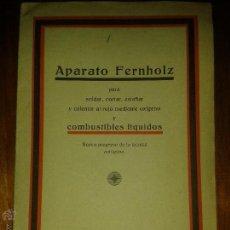 Libros antiguos: LIBROS ARTE TECNICA - APARATO FERNHOLZ PARA SOLDAR CORTAR ESTAÑAR Y CALENTAR AL ROJO MEDIANT. Lote 54310419