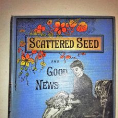 Libros antiguos: LIBRO ESCRITOS PARA JOVENES SCATTERED SEED AND GOOD NEWS. AÑO 1981. Lote 54318509
