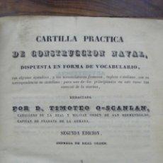 Libros antiguos: CARTILLA PRACTICA DE CONSTRUCCION NAVAL. TIMOTEO O-SCANLAN. 1847. Lote 54324152