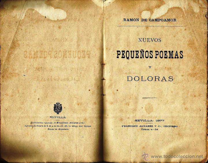 *NUEVOS PEQUEÑOS POEMAS Y DOLORAS* RAMÓN DE CAMPOAMOR. SEVILLA 1877. (Libros antiguos (hasta 1936), raros y curiosos - Literatura - Narrativa - Otros)