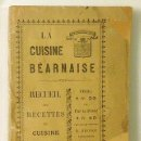 Libros antiguos: LA CUISINE BÉARNAISE. RECUEIL DES RECETTES... BASSES-PYRÉNÉES. (1880) ANTIGUA COCINA. PIRINEOS . Lote 54334095