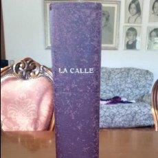 Libros antiguos: LA CALLE(1931) REVISTA GRÁFICA DE IZQUIERDAS, 23NÚM.. Lote 54316382