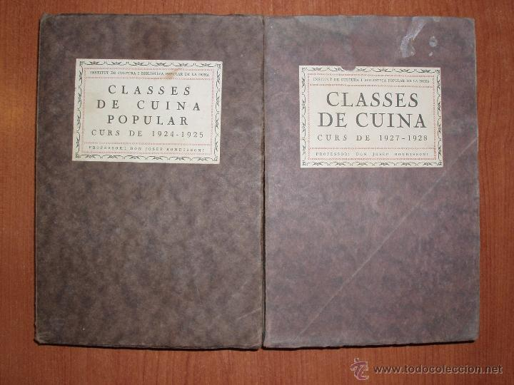 Libros antiguos: CLASSES DE CUINA POPULAR CURS 1924-1925/ 1927-1928. DON JOSEP RONDISSONI - Foto 1 - 54374259