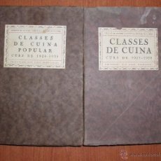 Libros antiguos: CLASSES DE CUINA POPULAR CURS 1924-1925/ 1927-1928. DON JOSEP RONDISSONI. Lote 54374259