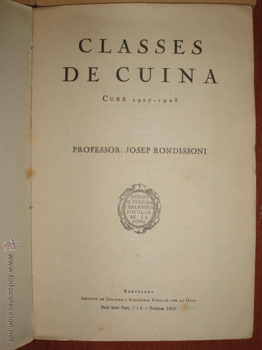 Libros antiguos: CLASSES DE CUINA POPULAR CURS 1924-1925/ 1927-1928. DON JOSEP RONDISSONI - Foto 3 - 54374259
