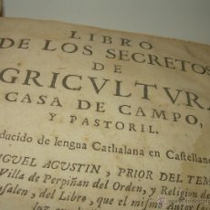 Libros antiguos: LIBRO DE LOS SECRETOS DE LA AGRICULTURA CASA DE CAMPO Y PASTORIL.AÑO 1.749.CON INFINIDAD DE GRABADOS. Lote 54376624