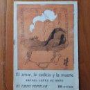 Libros antiguos: EL LIBRO POPULAR. EL AMOR, LA CODICIA Y LA MUERTE DE RAFAEL LOPEZ DE HARO. 1914. Lote 54387682