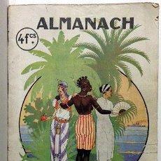 Libros antiguos: ALMANACH DE L´EXPOSITION COLONIALE. PARIS, 1931. (ALMANAQUE DE LA EXPOSICIÓN COLONIAL). Lote 54389653