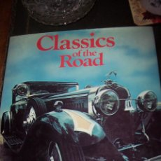 Libros antiguos: CLASSICS OF THE ROAD BY DAVID BURGESS. Lote 54414501