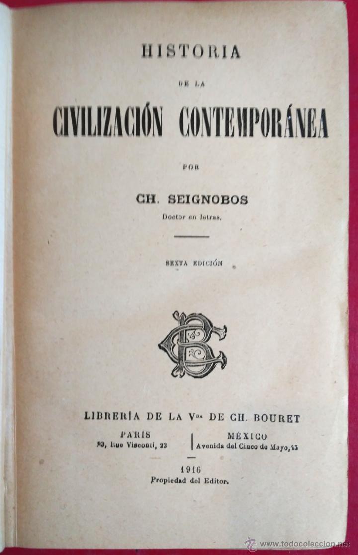 Libros antiguos: CHARLES SEIGNOBOS . HISTORIA DE LA CIVILIZACIÓN CONTEMPORÁNEA . 1916 - Foto 2 - 54422384