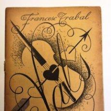 Libros antiguos: RECULL D'OPINIONS DE L'OBRA DE L'AUTOR FRANCESC TRABAL. PREMI CREIXELLS 1936.. Lote 54426165