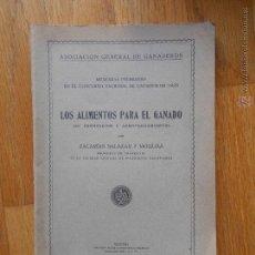 Old books - LOS ALIMENTOS PARA EL GANADO, Zacarias Salazar y Mouliaa - 54466228
