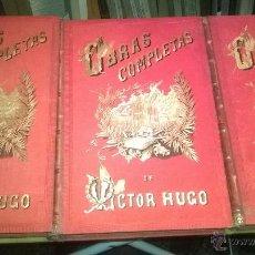 Libros antiguos: OBRAS COMPLETAS VICTOR HUGO TOMOS IV. V Y VI (EDICION DE LUJO). Lote 54467769