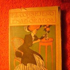 Libros antiguos: A. DEL C.: - EL CONSEJERO DE LOS ENAMORADOS. METODO DE REDACTAR CARTAS AMATORIAS - (BARCELONA, 1920). Lote 54489643